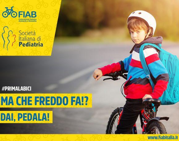 """""""Ma che freddo fa? Dai pedala!"""": La nuova campagna di FIAB e Società Italiana di Pediatria"""