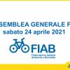 ASSEMBLEA GENERALE FIAB – sabato 24 aprile 2021